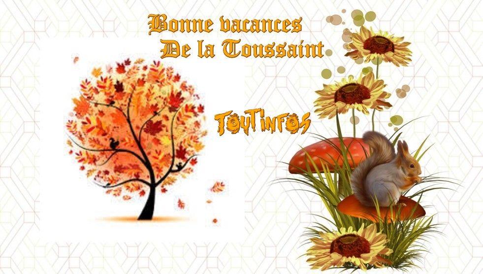 Bonne vacances de la toussaint - Vacances de la toussaint 2016 ...